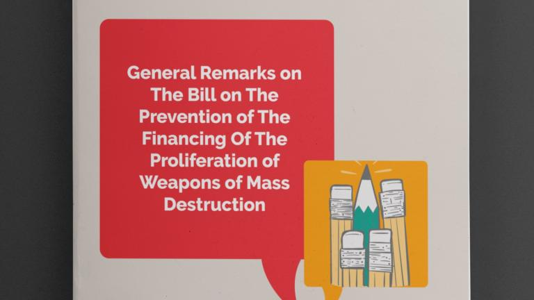 General Remarks on The Bill on The Prevention of The Financing Of The Proliferation of Weapons of Mass Destruction