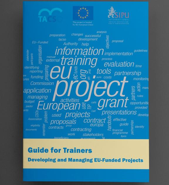 Guide for Trainers Developing and Managing EU-Funded Projects